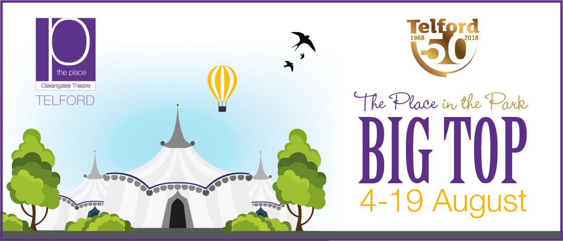 Place in the Park Big Top 4 August - 19 August